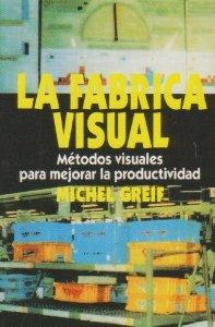 La Fabrica Visual por Michel Greif